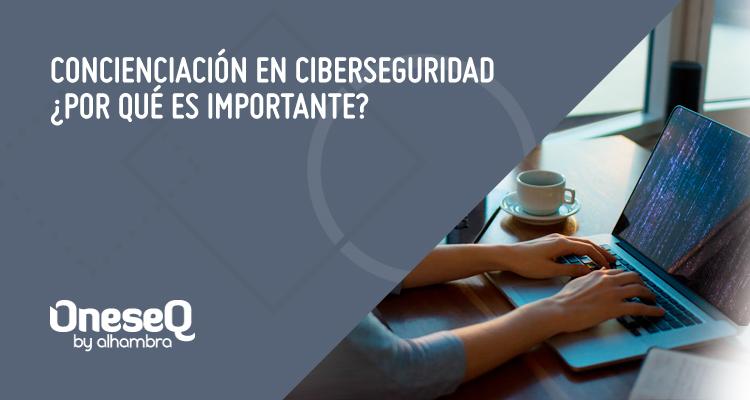 Concienciación en ciberseguridad